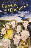 Book Eurekas and Euphorias: The Oxford Book Of Scientific Anecdotes by Walter Gratzer