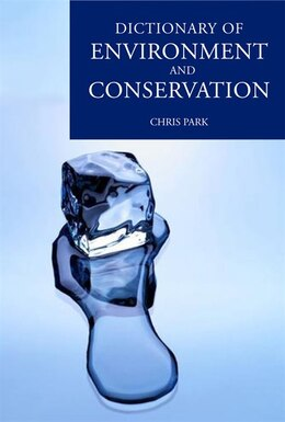 Book A Dictionary Of Environment And Conservation by Chris Park