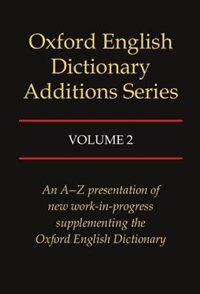 Book Oxford English Dictionary Additions Series: Volume 2 by John Simpson