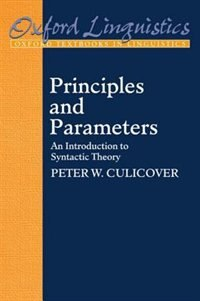 Principles and Parameters: An Introduction to Syntactic Theory