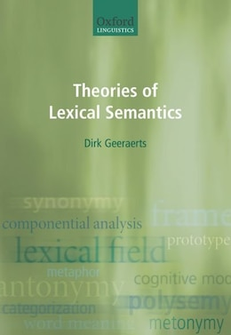 Book Theories of Lexical Semantics by Dirk Geeraerts