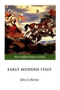 Book Early Modern Italy: 1550-1796 by John A. Marino