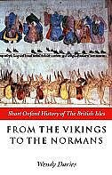 Book From the Vikings to the Normans by Wendy Davies