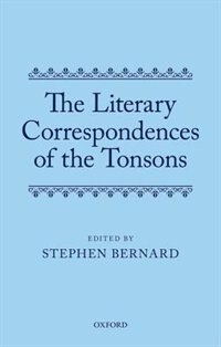 Book The Literary Correspondences of the Tonsons by Stephen Bernard