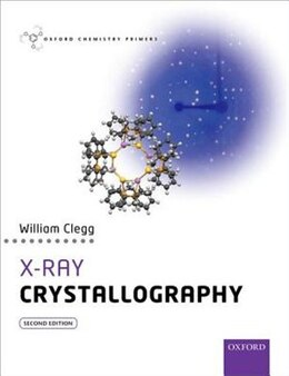 Book X-Ray Crystallography by William Clegg