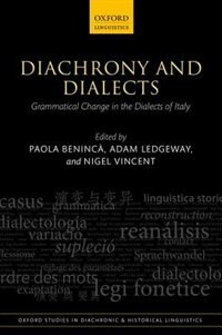 Book Diachrony and Dialects: Grammatical Change in the Dialects of Italy by Paola Beninca
