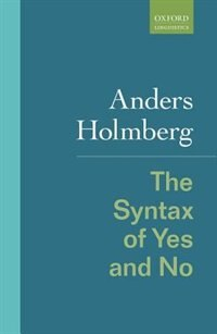 Book The Syntax of Yes and No by Anders Holmberg