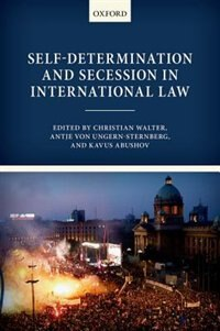 Book Self-Determination and Secession in International Law by Christian Walter