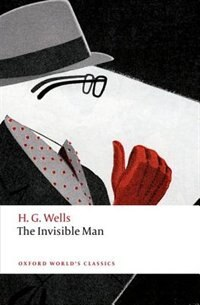 Book The Invisible Man: A Grotesque Romance by H. G. Wells