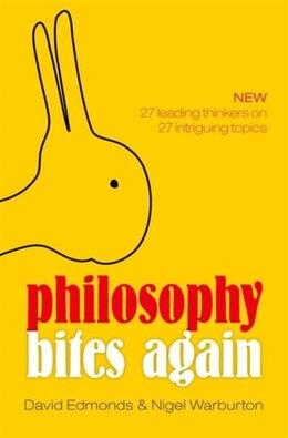 Book Philosophy Bites Again by David Edmonds