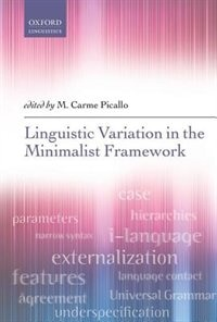 Book Linguistic Variation in the Minimalist Framework by M. Carme Picallo