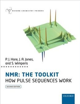 Book NMR: THE TOOLKIT: How Pulse Sequences Work by Peter Hore