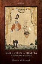 Embodying the Militia in Georgian England