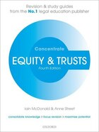 Equity and Trusts Concentrate: Law Revision and Study Guide