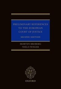 Book Preliminary References to the European Court of Justice by Morten Broberg