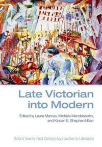 Book Late Victorian into Modern by Laura Marcus