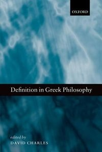 Book Definition in Greek Philosophy by David Charles