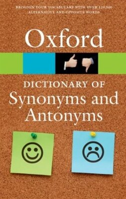 Book The Oxford Dictionary of Synonyms and Antonyms by Oxford