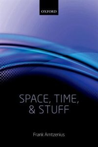 Book Space, Time, and Stuff by Frank Arntzenius