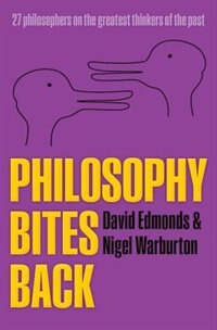 Book Philosophy Bites Back by David Edmonds