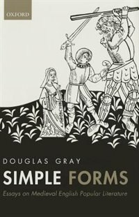 Book Simple Forms: Essays on Medieval English Popular Literature by Douglas Gray