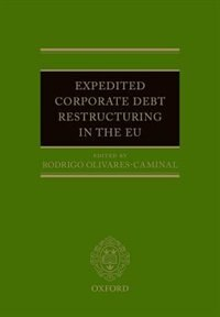 Book Expedited Corporate Debt Restructuring in the EU by Rodrigo Olivares-Caminal