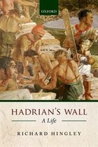 Hadrians Wall: A Life