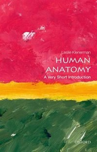 Book Human Anatomy: A Very Short Introduction by Leslie Klenerman