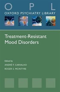 Book Treatment-Resistant Mood Disorders by Roger McIntyre