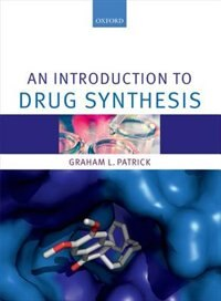 Book An Introduction to Drug Synthesis by Graham Patrick