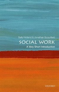 Book Social Work: A Very Short Introduction by Sally Holland