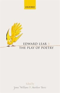 Book Edward Lear and the Play of Poetry by James Williams