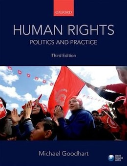 Book Human Rights: Politics and Practice by Michael Goodhart