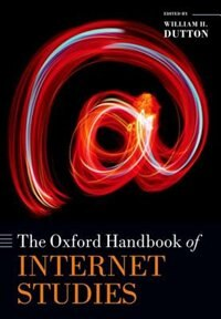 Book The Oxford Handbook of Internet Studies by William H. Dutton