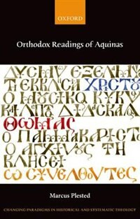 Book Orthodox Readings of Aquinas by Marcus Plested