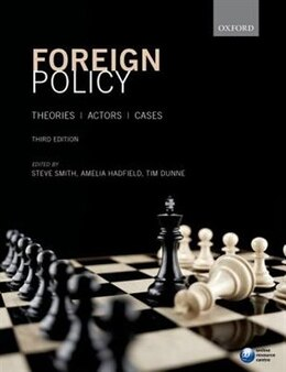 Book Foreign Policy: Theories, Actors, Cases by Steve Smith
