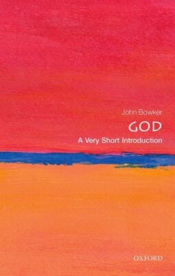 Book God: A Very Short Introduction by John Bowker