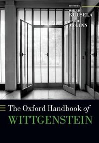 Book The Oxford Handbook of Wittgenstein by Oskari Kuusela