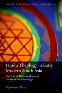 Book Hindu Theology in Early Modern South Asia by Kiyokazu Okita