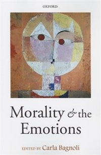 Book Morality and the Emotions by Carla Bagnoli