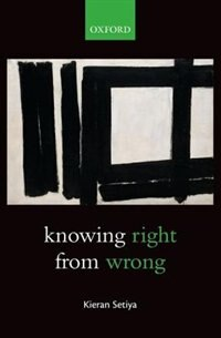 Book Knowing Right From Wrong by Kieran Setiya