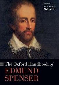 Book The Oxford Handbook of Edmund Spenser by Richard A. McCabe