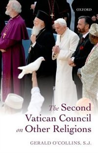 Book The Second Vatican Council on Other Religions by Gerald OCollins