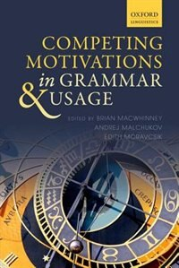 Book Competing Motivations in Grammar and Usage by Brian Macwhinney