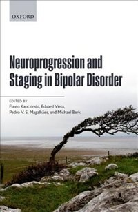 Book Neuroprogression and Staging in Bipolar Disorder by Flavio Kapczinski