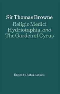 Book Religio Medici, Hydriotaphia and The Garden of Cyrus by Thomas Browne