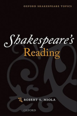 Book Shakespeares Reading by Robert S. Miola