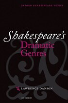Shakespeares Dramatic Genres