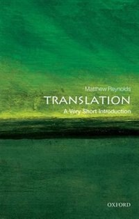 Book Translation: A Very Short Introduction by Matthew Reynolds