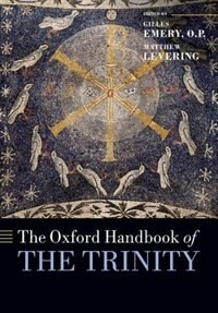 Book The Oxford Handbook of the Trinity by Gilles Emery